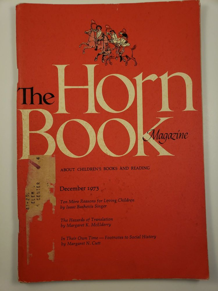 Horn Book Magazine December 1973. Paul Heins.