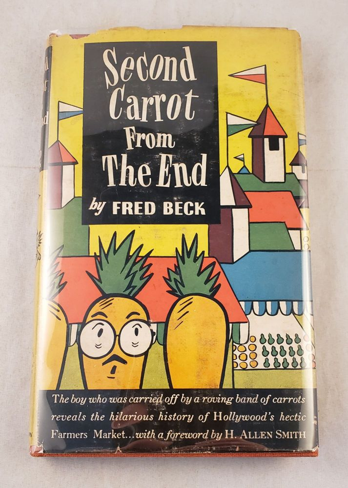 Second Carrot From The End. Fred Beck, Emax.