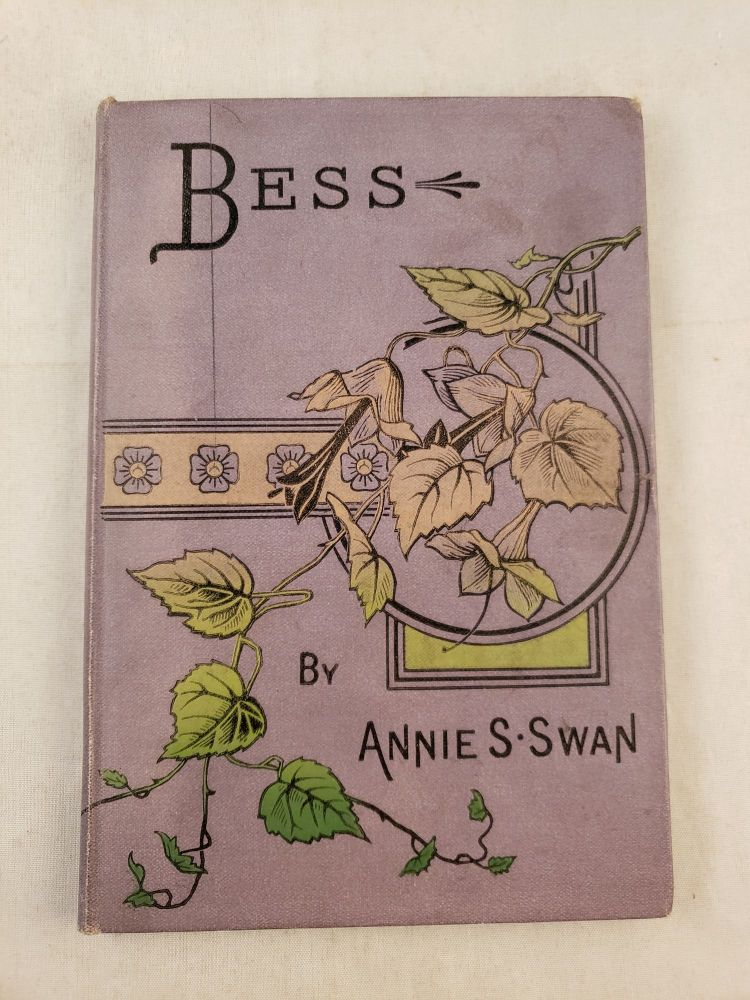 Bess The Story of a Waif. Annie S. Swan.