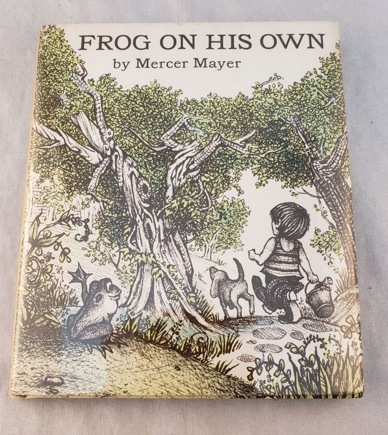 Frog On His Own. Mercer Mayer.