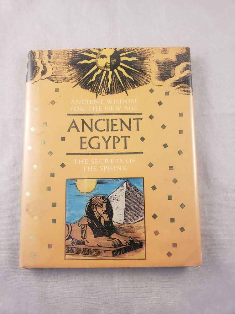 Ancient Egypt Ancient Wisdom For The New Age. Zelda Sharif.