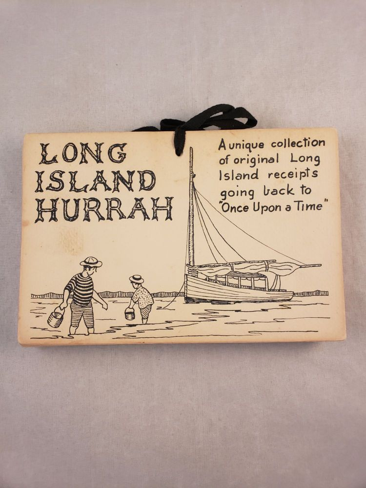 """Long Island Hurrah a unique collection of original Long Island receipts going back to """"Once upon a time"""" Eva Smith, Malcolm Fleming."""