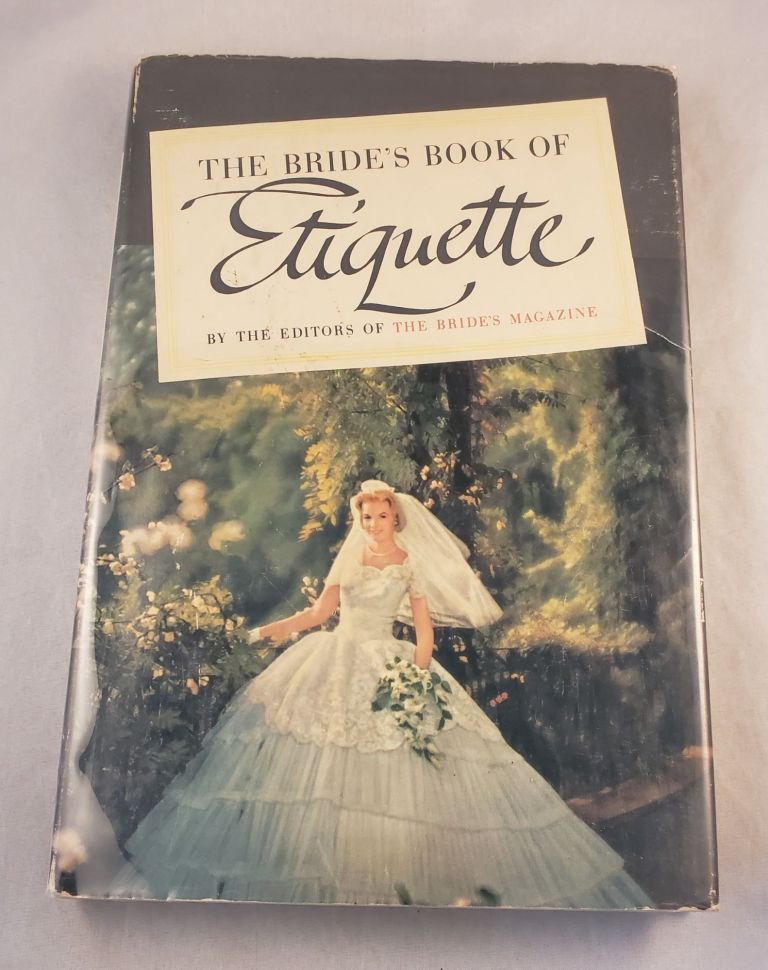 The Bride's Book Of Etiquette. The, of The Bride's Magazine.