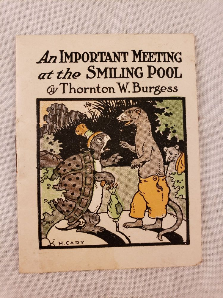 An Important Meeting at the Smiling Pool. Thornton W. and Burgess, Harrison Cady.