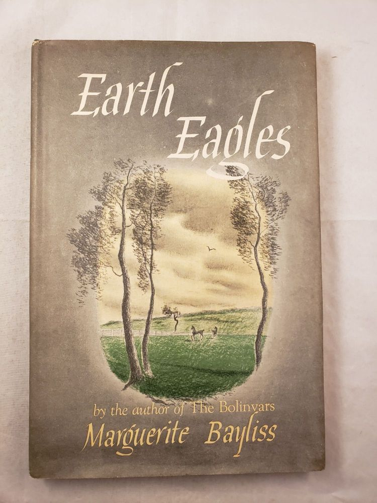 Earth Eagles. Marguerite and Bayliss, Norman Reeves.