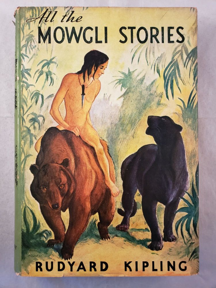 All The Mowgli Stories. Rudyard and Kipling, Kurt Wiese.