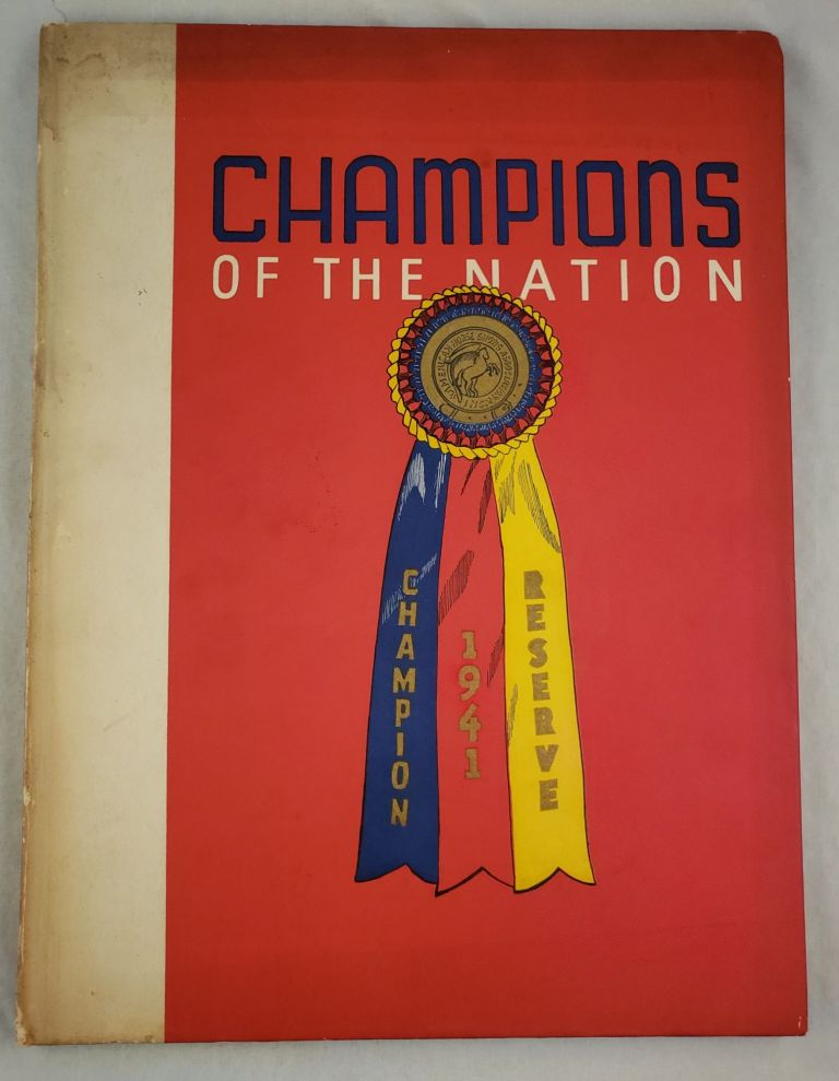 Champions Of The Nation 1941. Inc American Horse Shows Association.