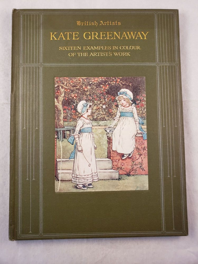 Kate Greenaway Sixteen Examples in Colour of the Artist's Work. M. H. Spielmann.