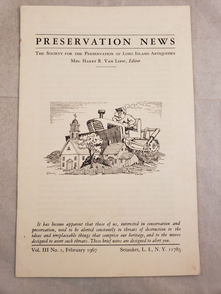 Preservation Notes The Society For The Preservation Of Long Island Antiquities Vol. III No. 2. October 1967. Mrs. Harry R. Van Liew.