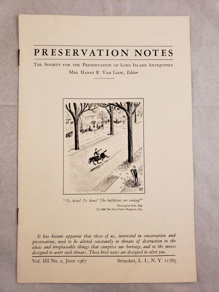 Preservation Notes The Society For The Preservation Of Long Island Antiquities Vol. III No. 1. February 1967. Mrs. Harry R. Van Liew.