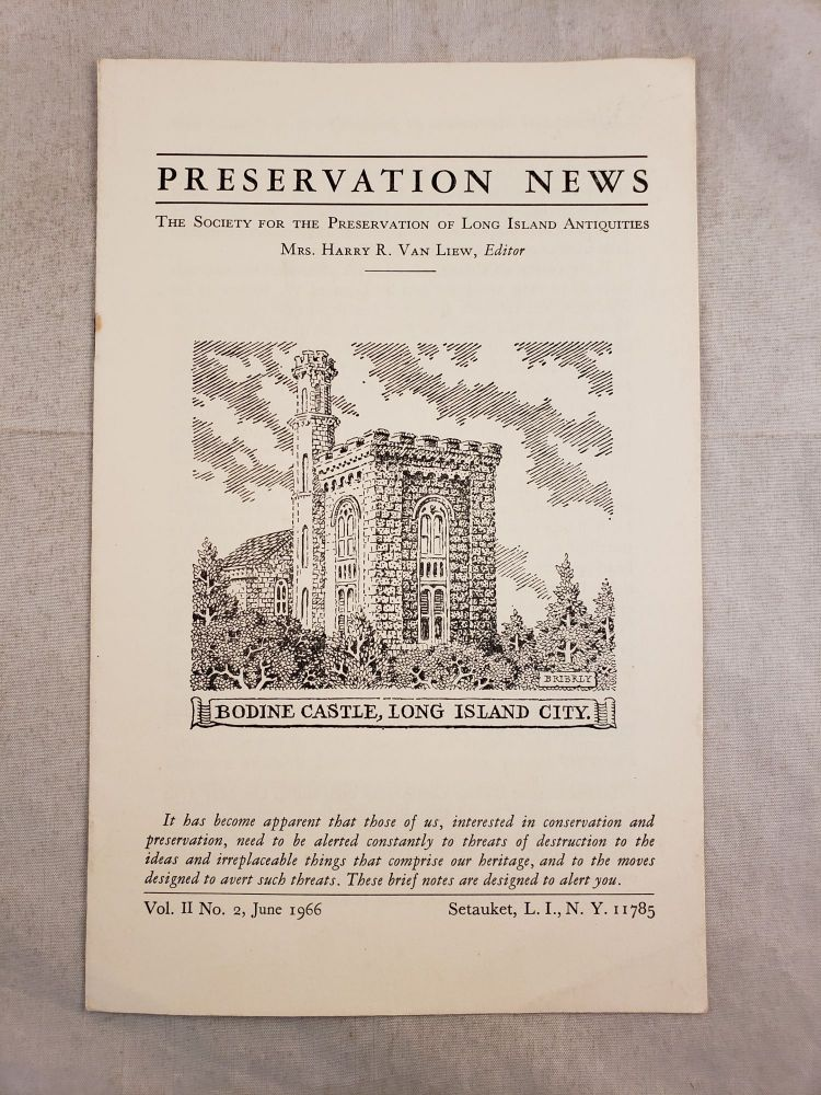 Preservation Notes The Society For The Preservation Of Long Island Antiquities Vol. II No. 2. June 1966. Mrs. Harry R. Van Liew.