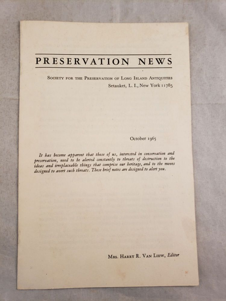 Preservation Notes The Society For The Preservation Of Long Island Antiquities October 1965. Mrs. Harry R. Van Liew.