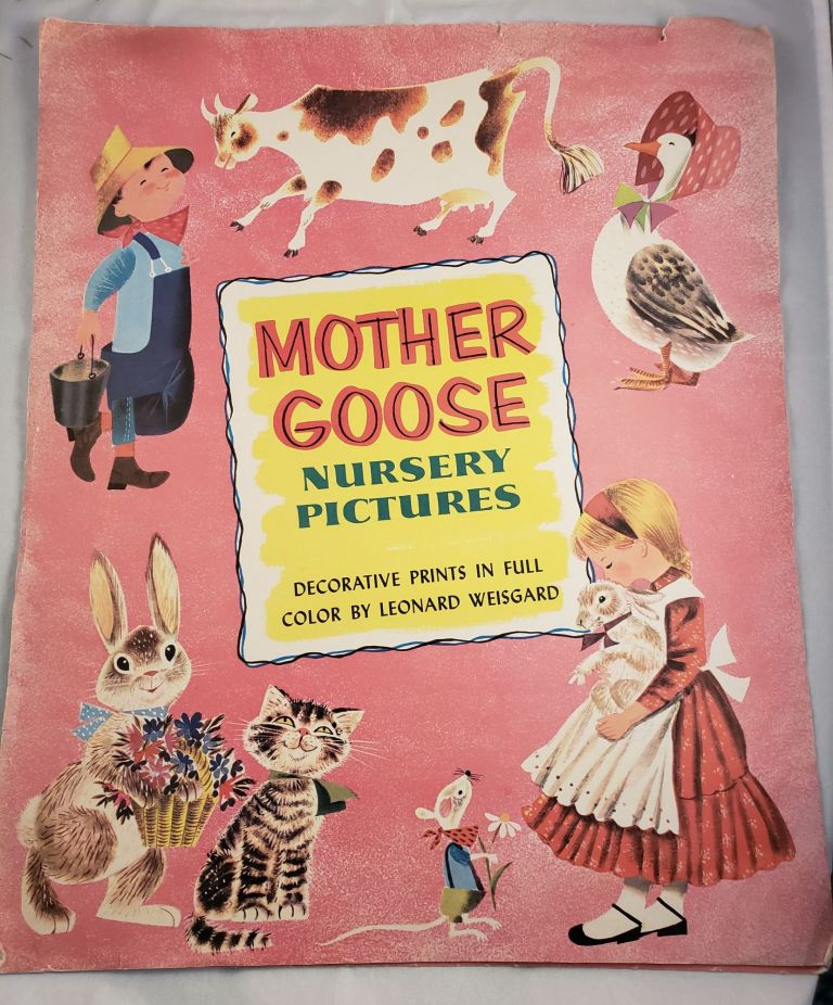 Mother Goose Nursery Pictures Decorative Prints in Full Color. Leonard Weisgard.