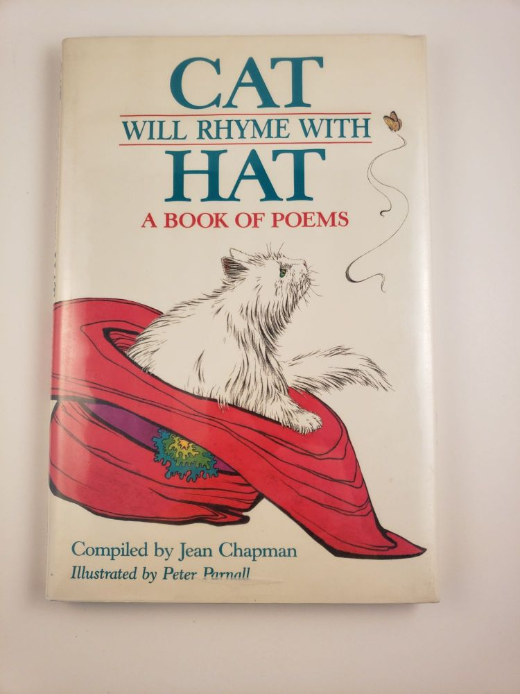 Cat Will Rhyme with Hat A Book of Poems. Jean Chapman, Peter Parnall.
