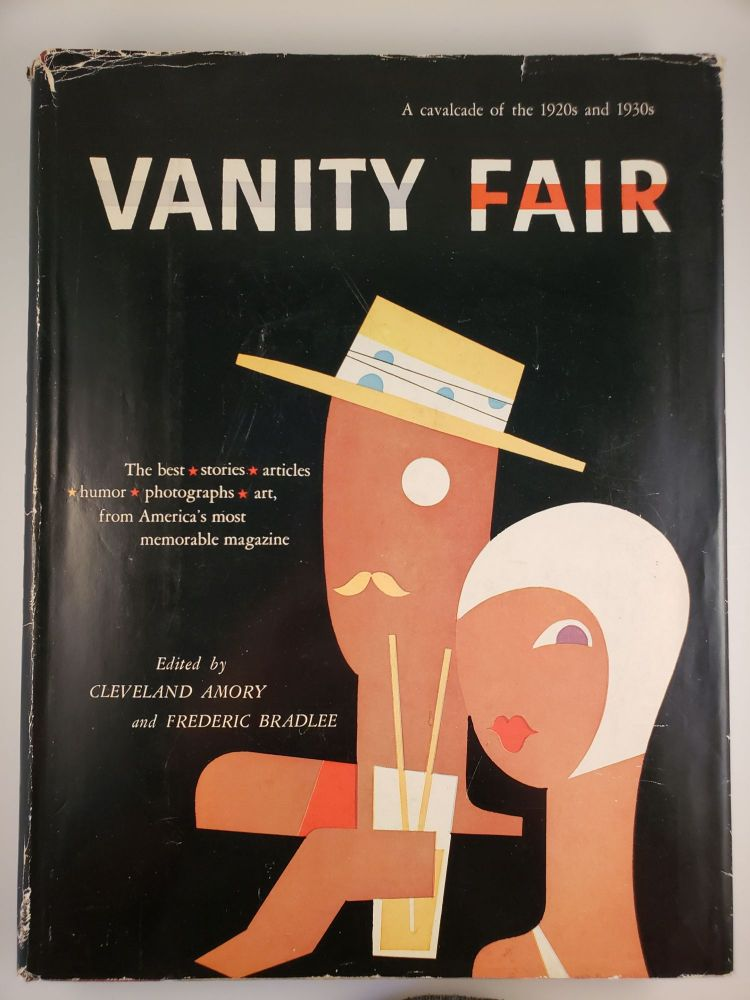 Vanity Fair: A Cavalcade of the 1920s and 1930s- the Best Stories, Articles, Humor, Photographs, Art from America's Most Memorable Magazine. Cleveland Armory, Frederic Bradlee.