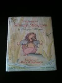 The Story of Sammy Sticklepin. Margaret Alleyne.