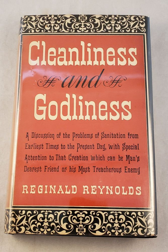 Cleanliness And Godliness Or The Further Metamorphosis. Reginald Reynolds.