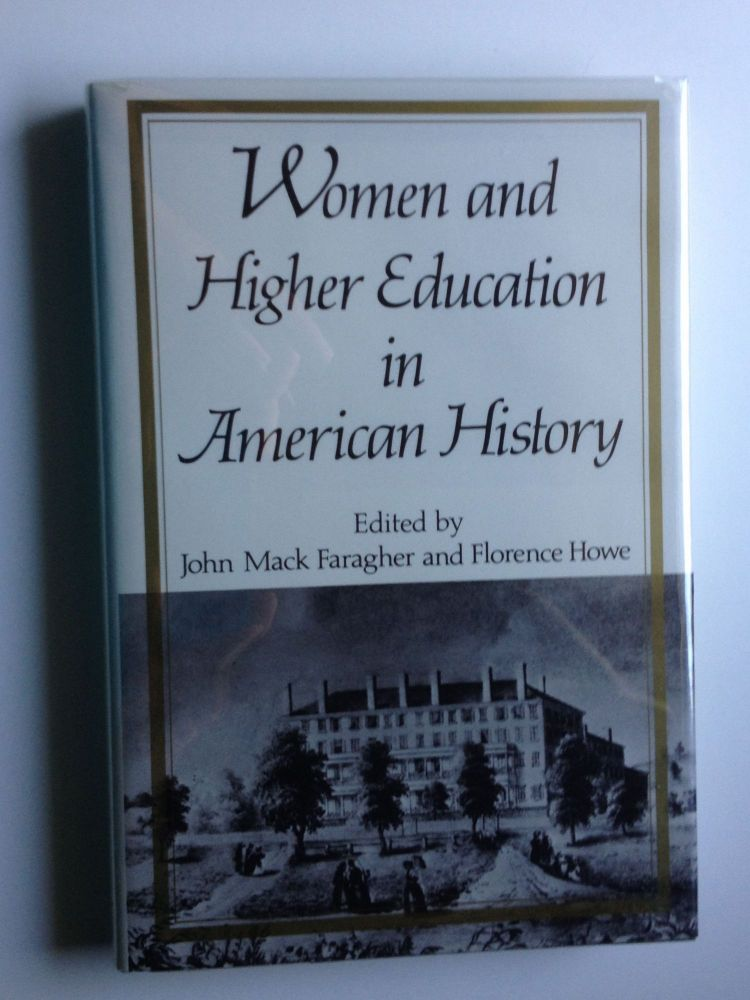 Women And Higher Education In American Historyessays From The Mount  Holyoke College Sesquicentennial Symposia By John Mack Faragher Florence  Howe On  Women And Higher Education In American Historyessays From The Mount  Holyoke College Sesquicentennial Symposia  John Mack Faragher Florence  Howe Graduating From High School Essay also Essay On Importance Of English Language  High School Scholarship Essay Examples