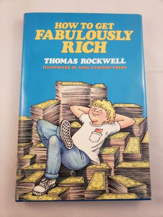How To Get Fabulously Rich. Thomas Rockwell