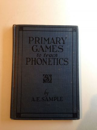 Primary Games To Teach Phonetics. Anna Eliza Sample