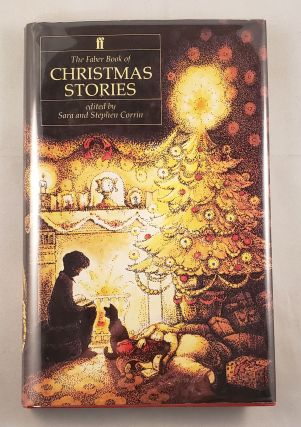The Faber Book of Christmas Stories. Sara Corrin, Stephen