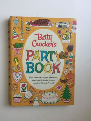 Betty Crocker's Party Book. Betty Crocker
