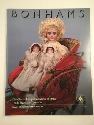 The Clarrie Cripps collection of Dolls, Teddy Bears and Juvenilia. Sept 6th London: Bonhams...