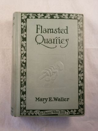 Flamsted Quarries. Mary E. Waller