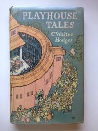 Playhouse Tales. C. Walter Hodges