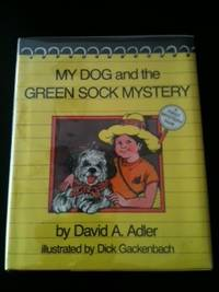 My Dog and the Green Sock Mystery. David Adler.