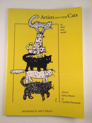 Artists and Their Cats in Their Own Words. Sylvia Moore, Cynthia Navaretta