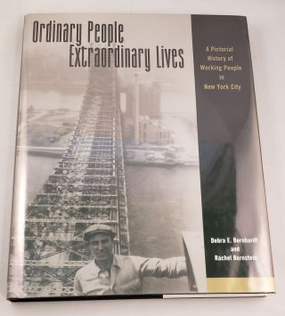 Ordinary People, Extraordinary Lives: An Assessment of Archival Sources Documenting 20th Century...
