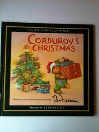 Corduroy's Christmas. B. G. based on character Hennessy, Don Freeman abd, Lisa McCue