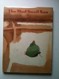 The Mud Snail Son. Betty Jean Lifton.