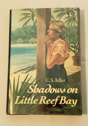 Shadows On Little Reef Bay. C. S. Adler