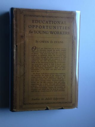 Educational Opportunities for Young Workers. Owen Evans