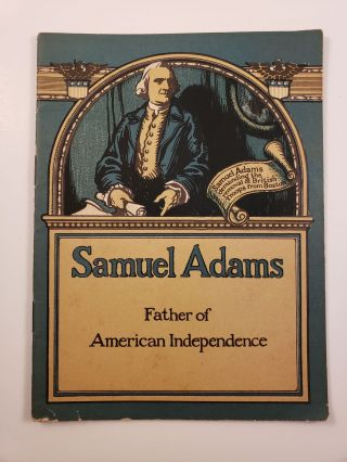 Samuel Adams: Father of American Independence. John Hancock Booklets