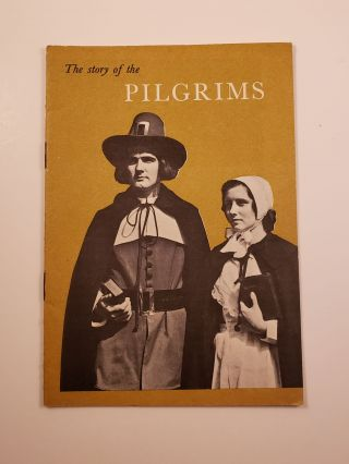 The Story of the Pilgrims. John Hancock Booklets