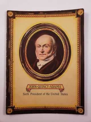 John Quincy Adams. John Hancock Booklets