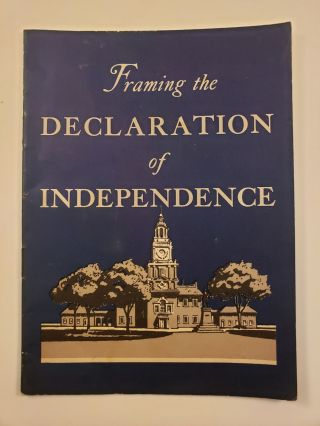 Framing the Declaration of Independence. John Hancock Booklets