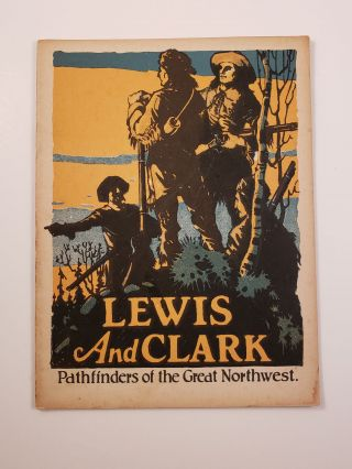 Lewis and Clark Pathfinders of the Great Northwest. Mabel Mason Carlton