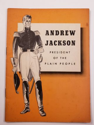 Andrew Jackson President of the Plain People