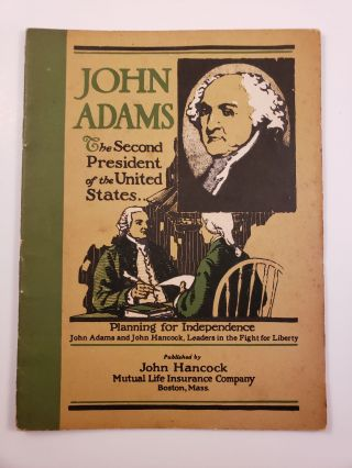 John Adams The Second President of the United States. John Hancock Booklets