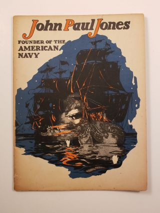 John Paul Jones Founder of the American Navy. John Hancock Booklets