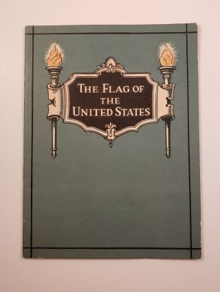 The Flag of the United States. John Hancock Booklets