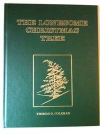The Lonesome Christmas Tree. Thomas Coleman
