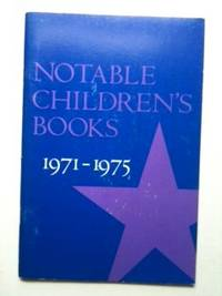 Notable Children's Books, 1971-1975. Children's Services Staff American Library Association