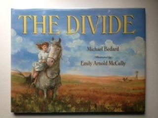 The Divide. Michael and Bedard, Emily Arnold McCully