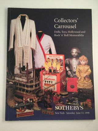 Collectors' Carrousel Dolls, toys, Hollywood and Rock'n Roll Memorablia. June 13 NY:...