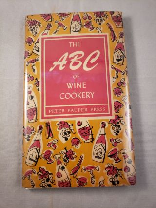 The ABC of Wine Cookery. Ruth McCrea